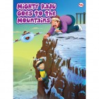 Mighty Raju goes to the Mountains